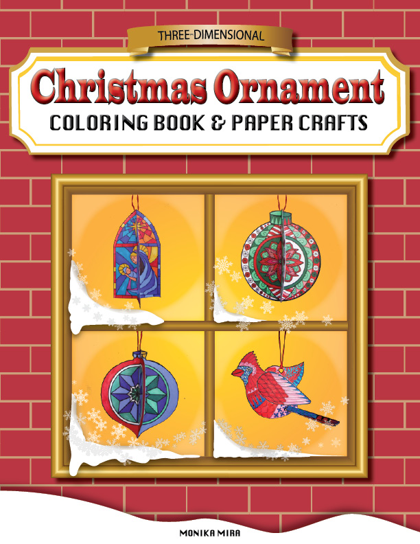 Three-dimensional Christmas Ornament Coloring Book and Paper Crafts