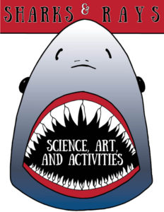 Sharks & Rays Science & Activities